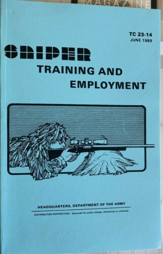 TC 23-14  Sniper Training and Employment Army Manual Long Range Shooting