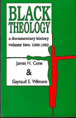 Black Theology : A Documentary History, 1980-1992 Vol. 2 by