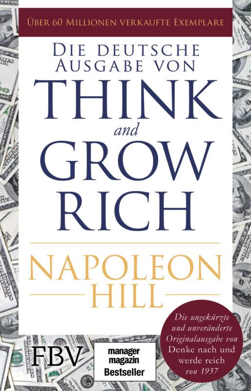 Think and Grow Rich - Deutsche Ausgabe Napoleon Hill