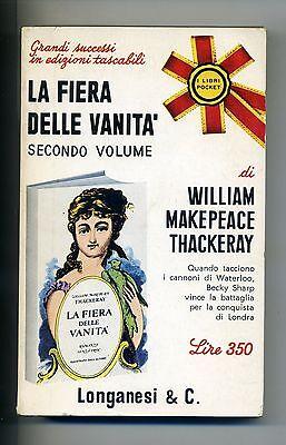 William Makepeace Thackeray # LA FIERA DELLE VANITÀ # Longanesi 1968