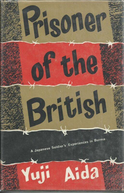 Prisoner of the British: A Japanese Soldier