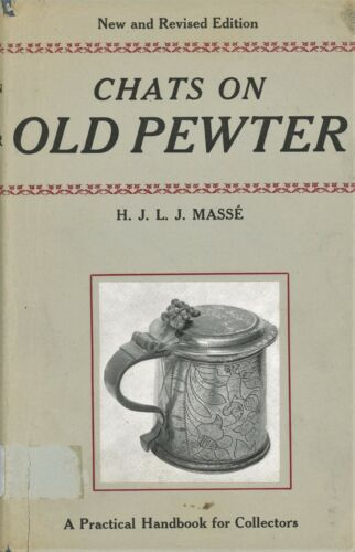 Antique Pewter History Development Makers Marks Dates / Scarce Frmr Library Book