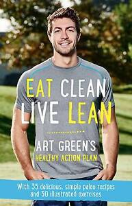Eat Clean Live Lean - Art Green Sydney City Inner Sydney Preview