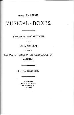 How to Repair Musical Boxes - Practical Instructions to Watchmakers with Complet