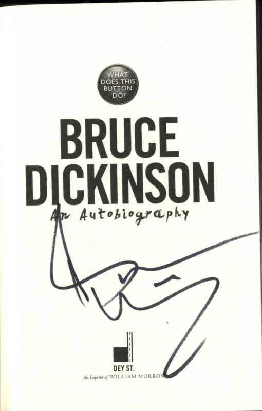 Bruce Dickinson Autographed What Does This Button Do First Edition Autobiography