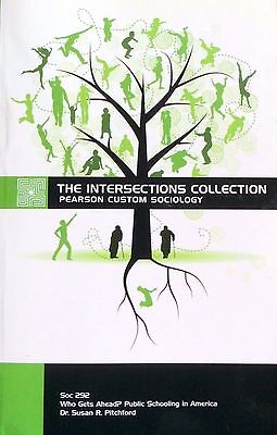 The Intersections Collection Pearson Custom Sociology  Paperback