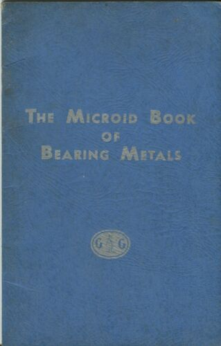The Microid Book of Bearing Metals