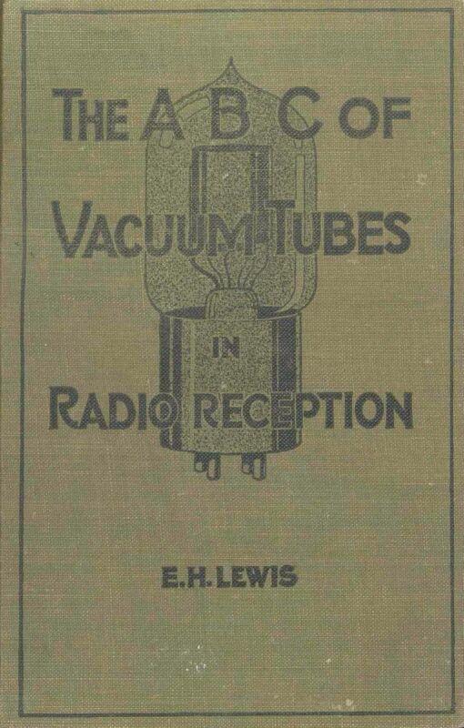 ABC of Vacuum Tubes in Radio Reception * CDROM * PDF * KE3GK
