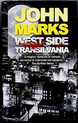 John Marks, West side Transilvania, Ed. E/O, 2010