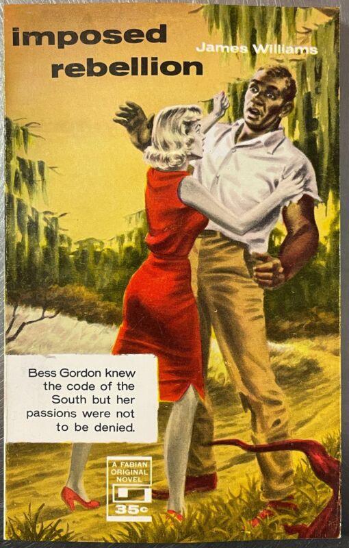 Imposed Rebellion by James Williams 1959 Vintage Erotica interracial girlie GGA