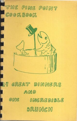 STONINGTON CT VINTAGE THE PINE POINT SCHOOL COOK BOOK 24 GREAT DINNERS & BRUNCH
