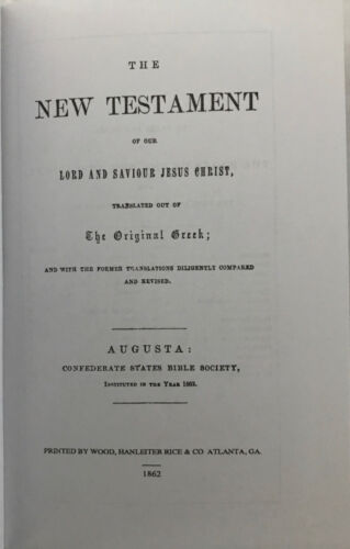 Civil War reprinted New Testament by the Confederate States Bible Society - 1862