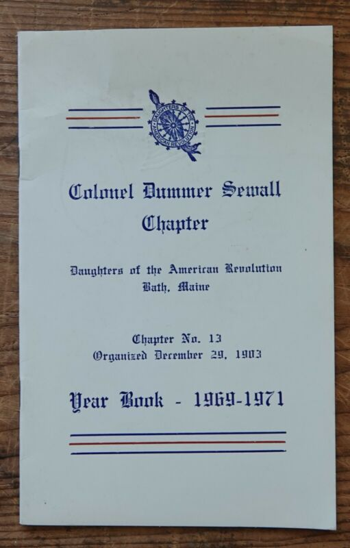 Bath, Maine Daughters of the American Revolution Pamphlet Year Book 1960-1971