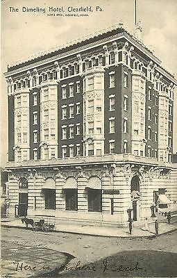 C1907 Lithograph Postcard  Dimeling Hotel  Clearfield Pa Posted  Horsedrawn