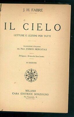 FABRE J. H. IL CIELO LETTURE E LEZIONI PER TUTTI SONZOGNO ANNI '30 ASTRONOMIA