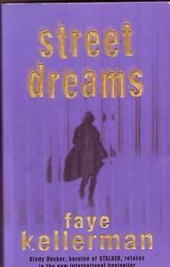 STREET DREAMS Faye Kellerman ~ 1st Ed SC 2004 Perth Region Preview