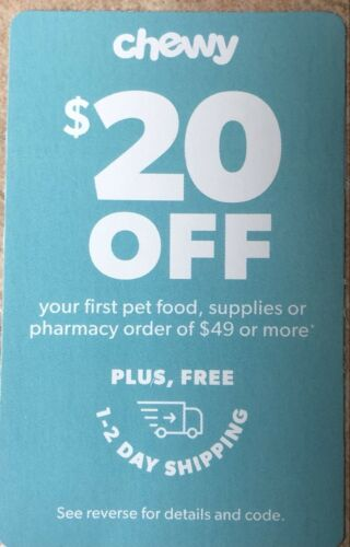 CHEWY COUPON 20 Off 49 Or More On Your FIRST Order. Exp 03/31/21  - $8.99