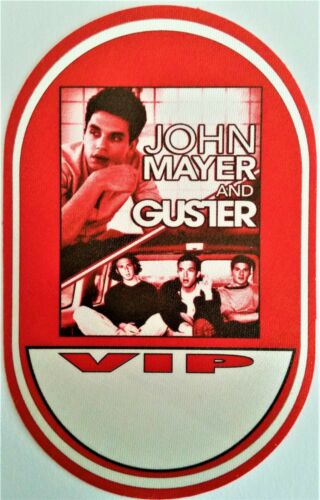 ******* JOHN MAYER ******* & ** GUSTER ** SATIN BACKSTAGE PASS - VIP - 2003 TOUR