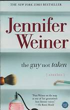 THE GUY NOT TAKEN 11 Stories Jennifer Weiner ~ NEW SC 2006 Perth Region Preview