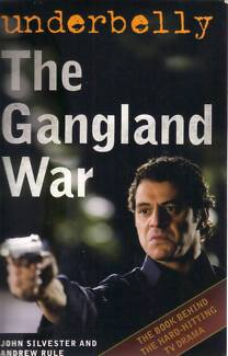 UNDERBELLY THE GANGLAND WAR-JOHN SILVESTER & ANDREW RULE VGC Hughesdale Monash Area Preview