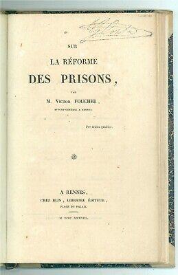 FOUCHER VICTOR SUR LA REFORME DES PRISONS RENNES BLIN 1838 PRIMA EDIZIONE CARCER