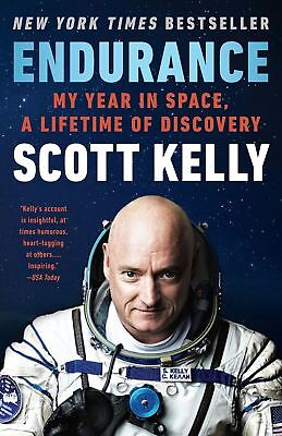 ENDURANCE: My Year in Space, A Lifetime of Discovery   (0525432434)