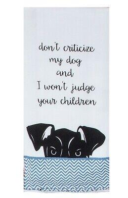 Kay Dee Designs Dog's Don't Criticize Cotton Kitchen Tea Towel