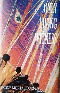Only Living Witness - Prone mortal form (cassette) - Mikolów, Polska - Only Living Witness - Prone mortal form (cassette) - Mikolów, Polska