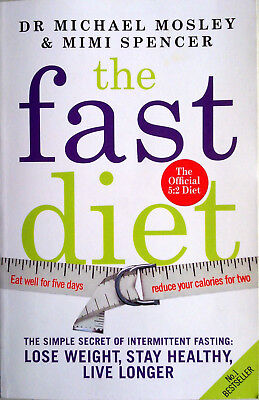 THE FAST DIET Dr Michael Mosley (2013) - AS NEW - 5.2 Intermittent Fasting  BOOK
