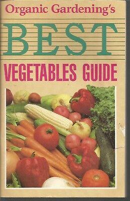 Organic Gardening's Best Vegetables Guide Editors of Organic Gardening magazine