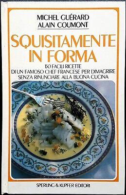 Michel Guérard e Alain Coumont, Squisitamente in forma, Ed. Sperling & Kupfer