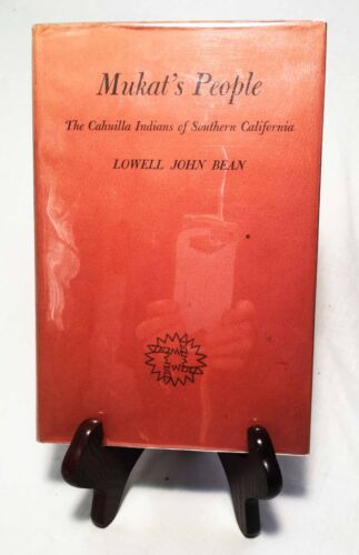 The Cahuilla Indians of So. CA by Bean/1972 Un. of CA Nice Hardback/Dust Jacket