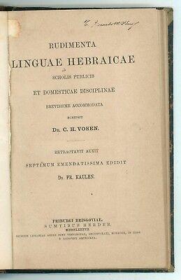 VOSEN C. H. RUDIMENTA LINGUAE HEBRAICAE HERDER 1887 LINGUISTICA EBRAICA