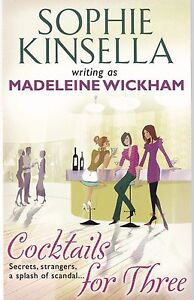Cocktails for Three by Sophie Kinsella Writing as Madeleine Wickham New Book