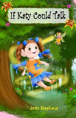 If Katy Could Talk special needs children's storybook. Little girl & fairy fun Kids Storybook Girl