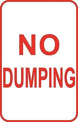 No Dumping Dumpster Sign 12 X 18 Aluminum Metal Road Pole Street Sign 20