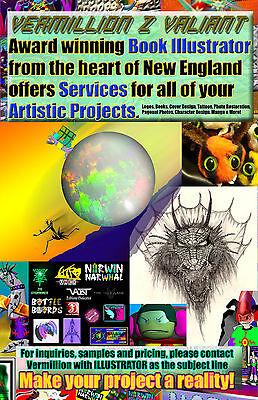 Award Winning Illustrator Vermillion Z Valiant For Hire Bring Your Art Alive NOW - $5.00