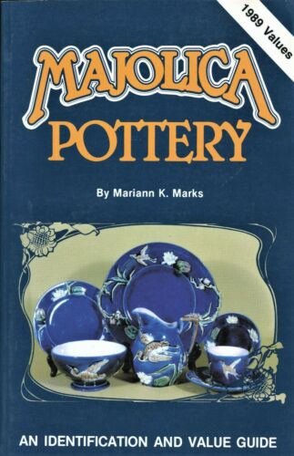 Antique Majolica Pottery Identification - Types Forms Values / Scarce Book