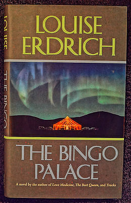 Erdrich  Louise   The Bingo Palace   Signed  1St Ed