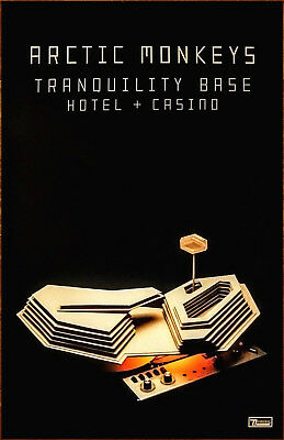 ARCTIC MONKEYS Tranquility Base Hotel & Casino 2018 Ltd Ed RARE Poster Display