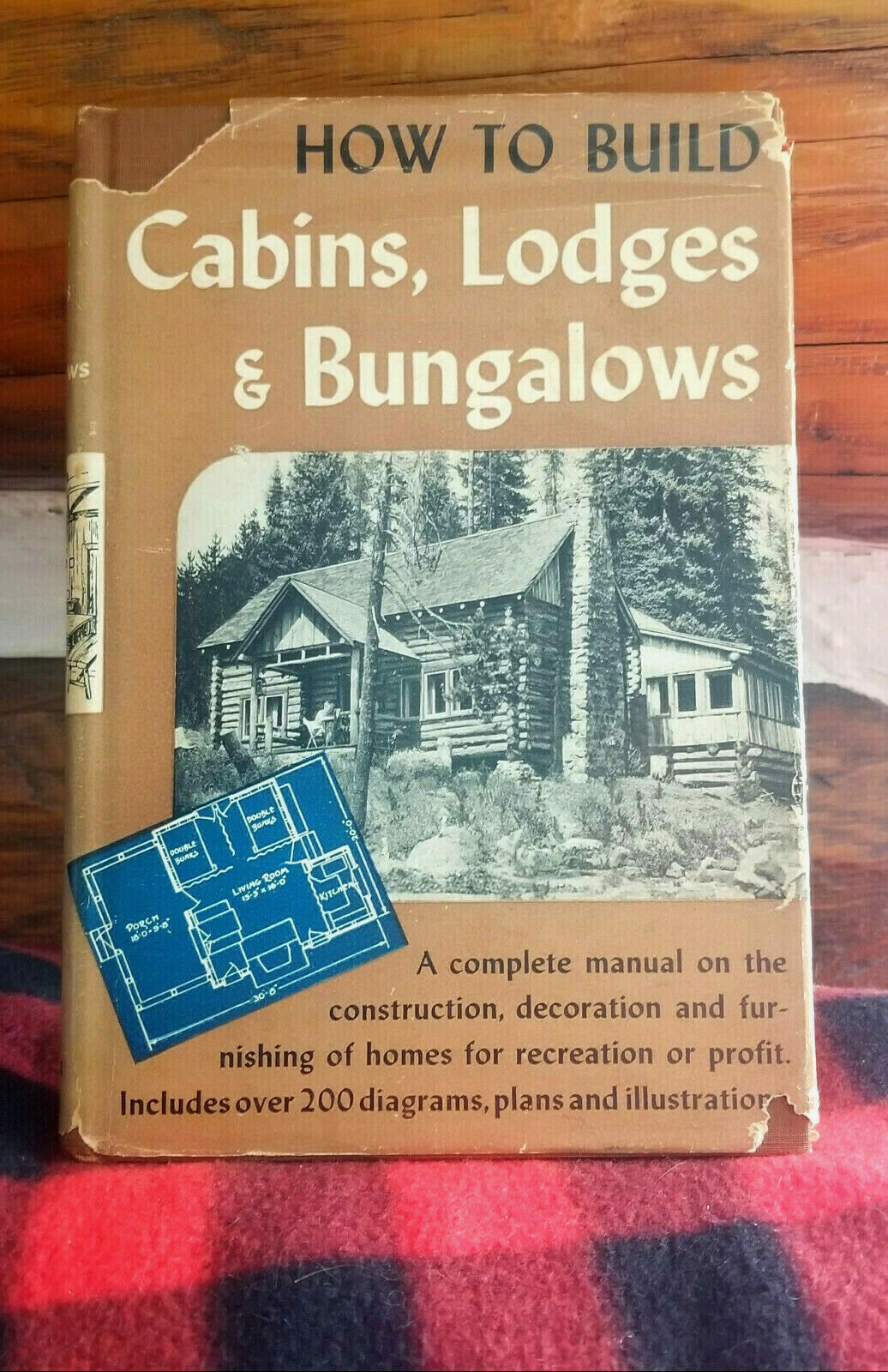 HOW TO BUILD CABINS, LODGES & BUNGALOWS 1946 construction to