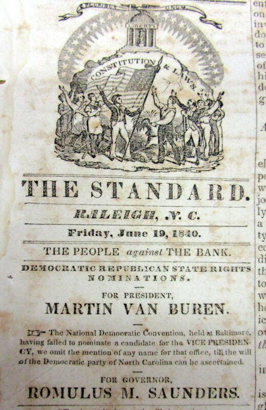 1840 Raleigh NORTH CAROLINA news poster supporting MARTIN VAN BUREN 4 PRESIDENT
