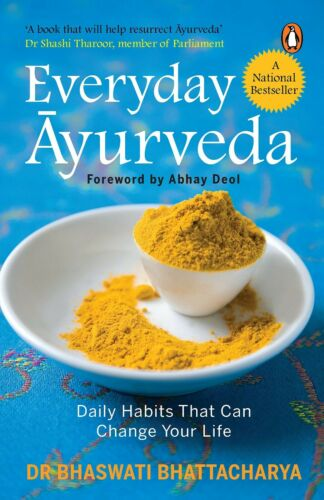 Everyday Ayurveda : Daily Habits That Can Change Your Life, ISBN  978-8184004571