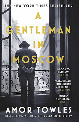 A Gentleman in Moscow: The worldwide bestseller by Amor Towles / P.D.F / (E-B0K)