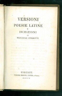 CESAROTTI MELCHIOR VERSIONI POESIE LATINE E ISCRIZIONI MOLINI LANDI 1810