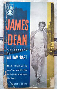 1956 JAMES DEAN Biography William Bast Ballantine Paperback Acceptable USA 1st