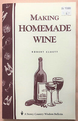 Make Homemade Wine - MAKING HOMEMADE WINE Robert Cluett 1981 SC Home Made Wine instructions