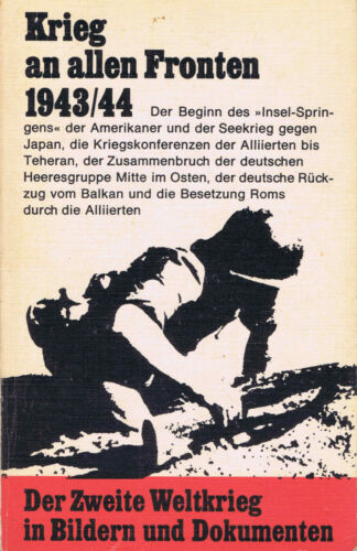 Krieg an allen Fronten 1943/1944 (Hans-Adolf Jacobsen und Hans Dollinger, Hrsg.)