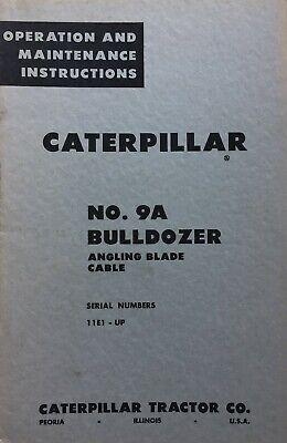 Caterpillar No. 9a Bulldozer Angling Blade Cable Operation Maintenance