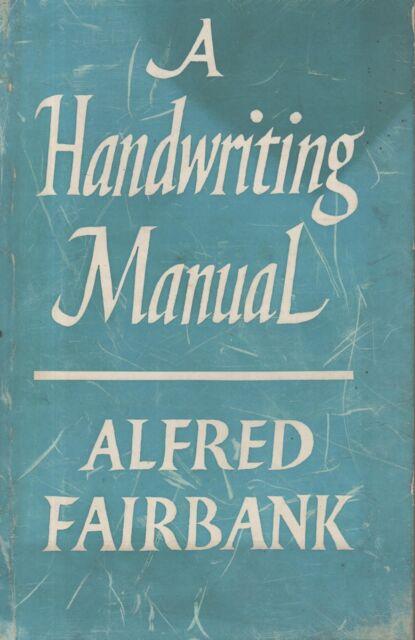 "ALFRED FAIRBANK - ""A HANDWRITING MANUAL"" - CALLIGRAPHY - ITALIC - FABER PB (1975"